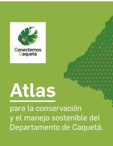 Atlas Conectemos Caquetá